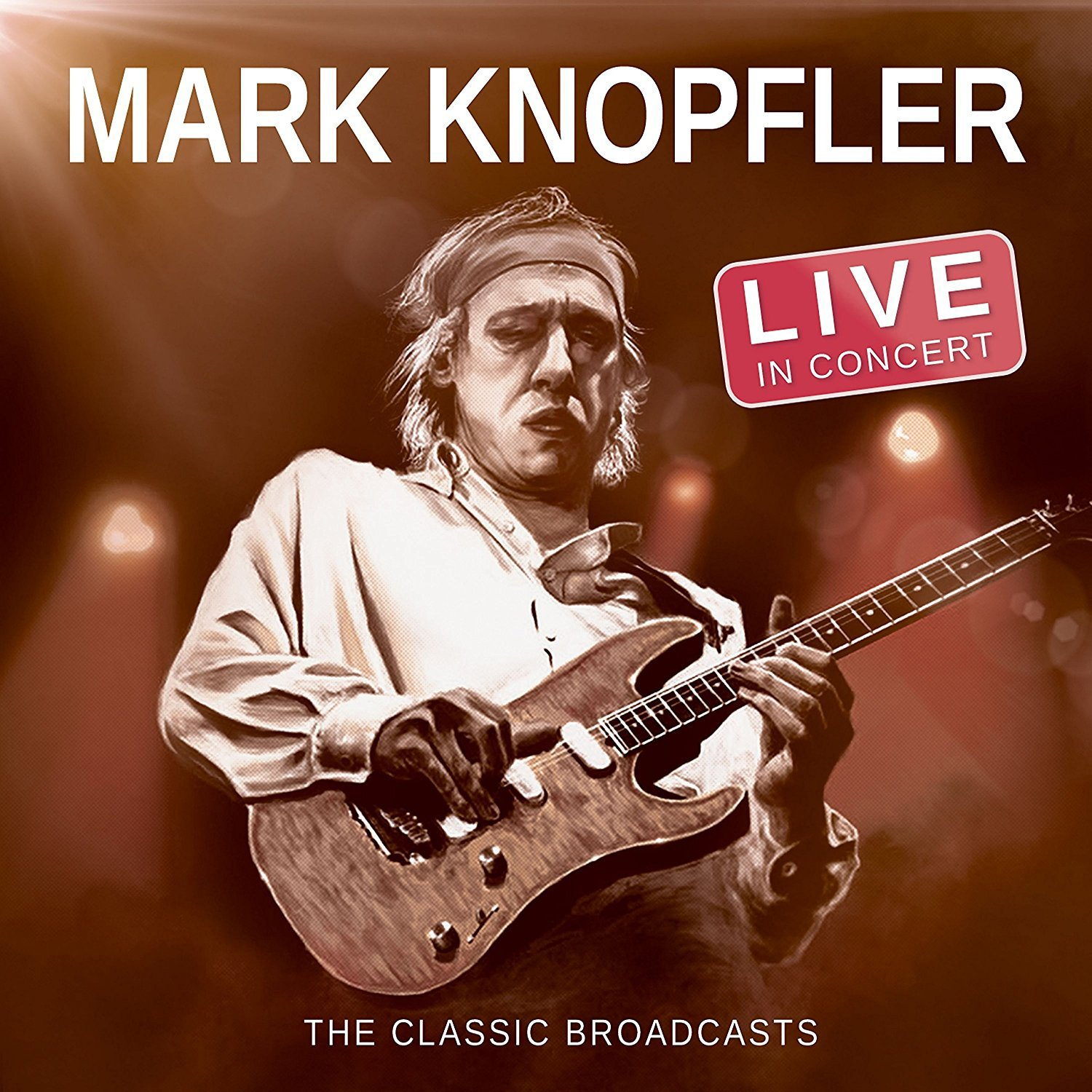 Live In Concert: Classic Broadcasts