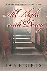 All Night with Darcy: A Pride and Prejudice Variation Kindle Edition