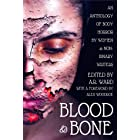 Blood & Bone: An Anthology of Body Horror by Women and Non-Binary Writers