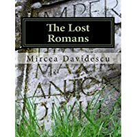 The Lost Romans: History and Controversy on the Origin of the Romanians