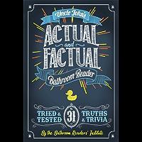 Uncle John's Actual and Factual Bathroom Reader (Uncle John's Bathroom Reader Annual)