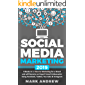 Social Media Marketing 2019: 4 Books in 1- How to Marketing for a Brand and will Become an Expert brand Ambassador Using Facebook, Twitter, YouTube & Instagram (English Edition)