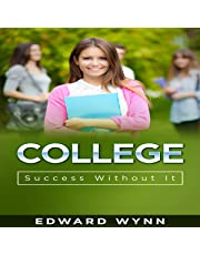 College: Success Without It: Redefining Success, Book 2
