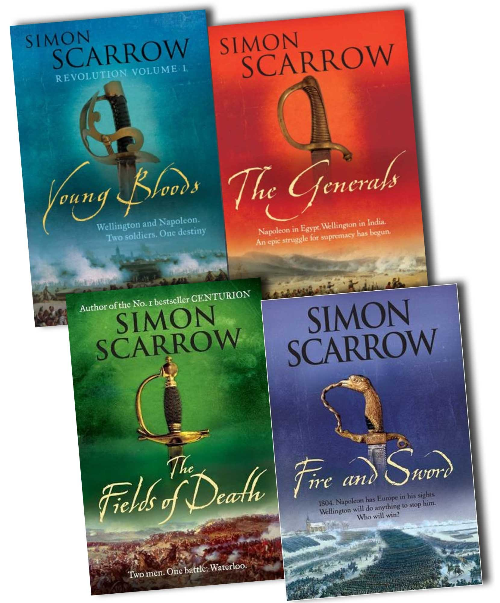 Simon Scarrow The Wellington and Napoleon Quartet 4 Books Collection Pack  Set RRP: £31.96 (Young Bloods: Revolution 1769-1795, The Generals, Fire and  Sword, ...