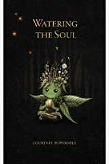Watering the Soul Paperback