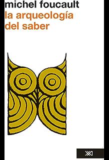 La arqueología del saber (Spanish Edition)