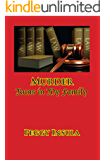 Murder Runs in My Family: A Dunwhodit Mystery