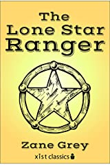 The Lone Star Ranger (Xist Classics) Kindle Edition