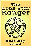 The Lone Star Ranger (Xist Classics)