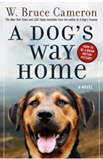 Amazon a dogs purpose a novel for humans 9780765388100 w a dogs way home a novel fandeluxe Image collections