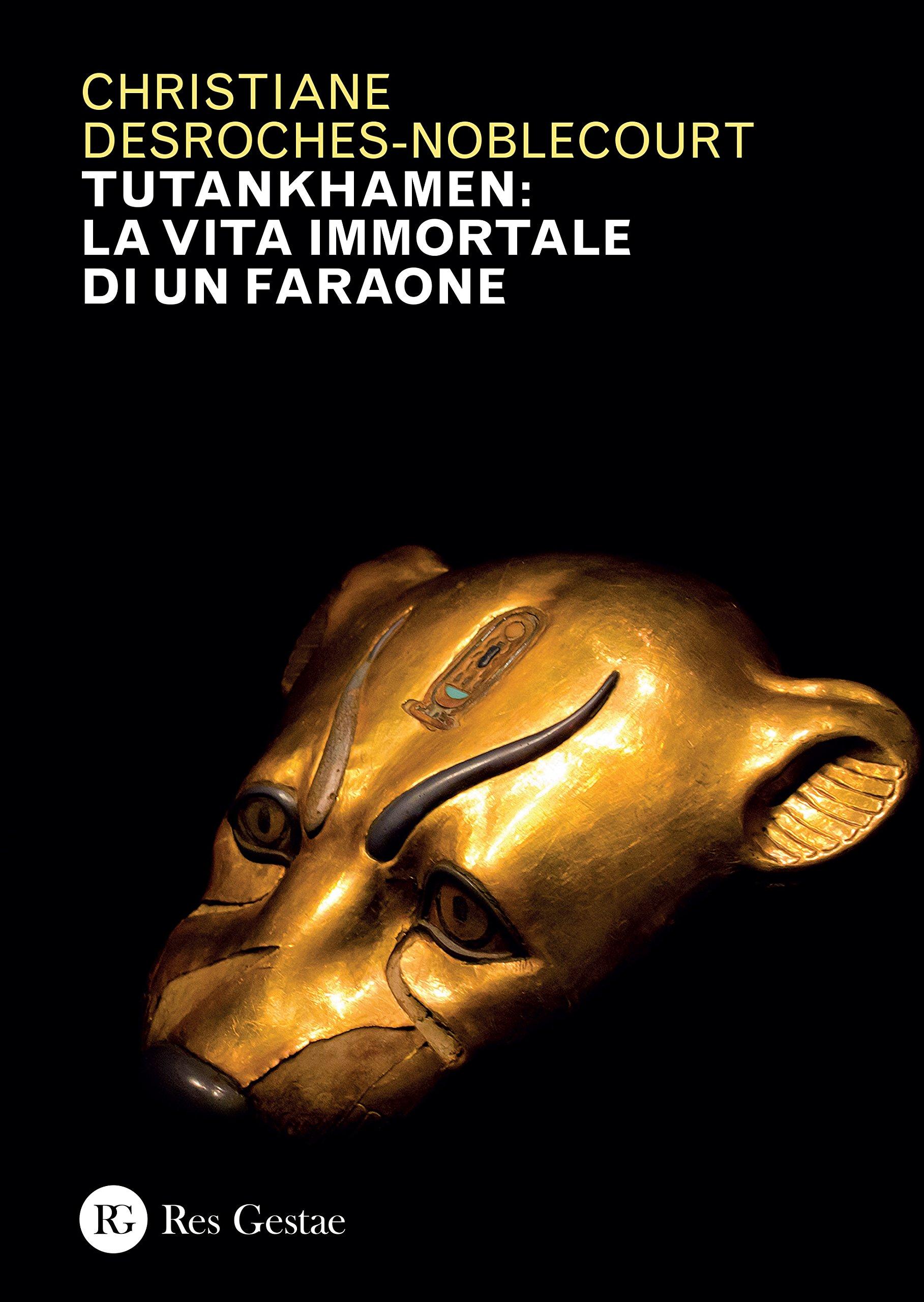 Tutankhamen: la vita immortale di un faraone. Ediz. illustrata Copertina flessibile – 25 ago 2016 Res Gestae 8866971626 Antico Egitto Saggistica