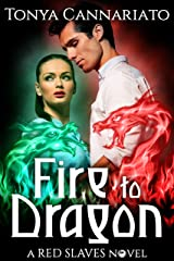Fire to Dragon (Red Slaves Book 3) Kindle Edition