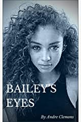 Bailey's Eyes Kindle Edition