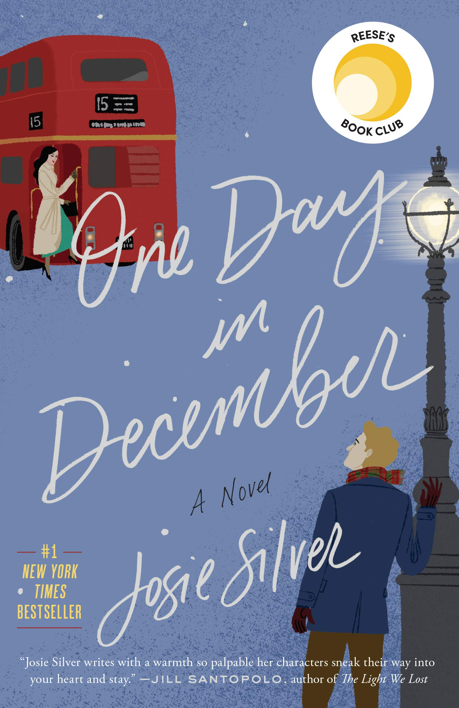 b92de54562 One Day in December  A Novel  Josie Silver  9780525574682  Amazon ...