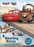 Roaring Races Coloring Book (Disney Pixar Cars & Planes) (Color Fun!) (Disney Pixar Planes and Cars)