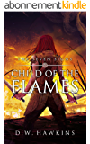 Child of the Flames (The Seven Signs Book 1) (English Edition)