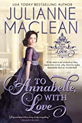 To Annabelle, With Love (Can This Be Love (American Heiress Spinoff) Book 2) Kindle Edition