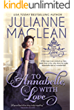 To Annabelle, With Love (Can This Be Love (American Heiress Spinoff) Book 2)