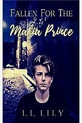 Fallen for the Mafia Prince Kindle Edition