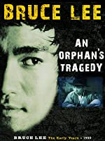 Bruce Lee: An Orphan's Tragedy (English Subtitled) (English Subtitled)