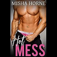 Hot Mess (English Edition)