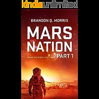 Mars Nation 1: Hard Science Fiction (Mars Trilogy)