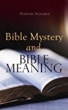 Bible Mystery and Bible Meaning (The Edinburgh Lecture)