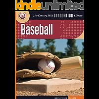 Baseball (21st Century Skills Innovation Library: Innovation in Sports)