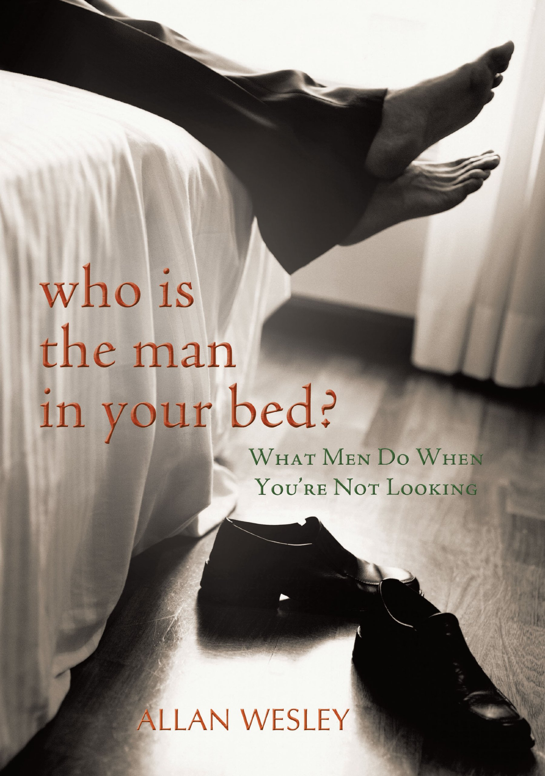 Download Who Is the Man in Your Bed?: What Men Do When You're Not Looking pdf