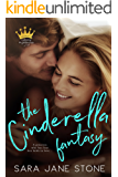 The Cinderella Fantasy (Playing the Princess Book 1)