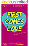First Comes Love (Unexpected Love Series Book 1)