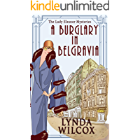 A Burglary In Belgravia (The Lady Eleanor Mysteries Book 2)