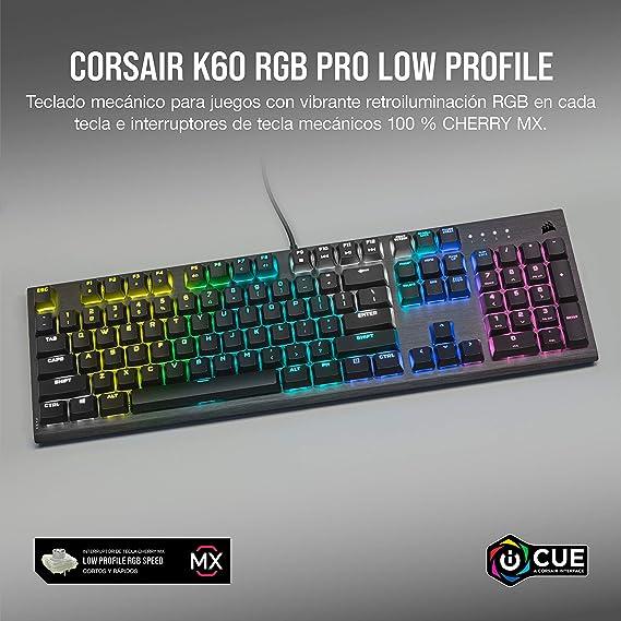 Corsair K60 RGB PRO LOW PROFILE Teclado Mecánico para Juegos (Interruptores CHERRY MX Low Profile SPEED: Rápido y Altamente Preciso, Aluminio ...