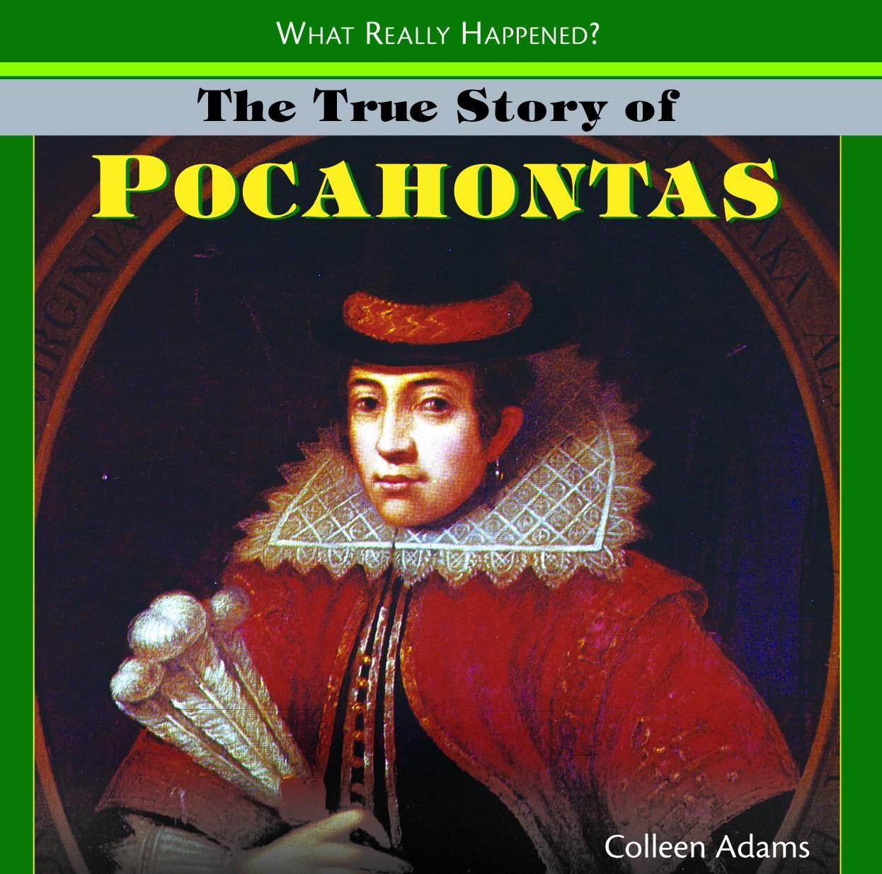 Download The True Story of Pocahontas (What Really Happened?) pdf epub