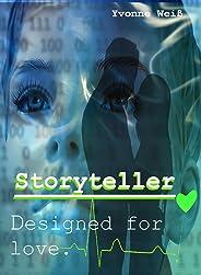 Storyteller: Designed for love (German Edition)