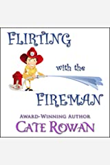 Flirting with the Fireman: A Romantic Short Story Audible Audiobook