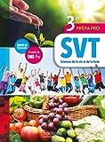 Sciences de la vie et de la Terre (SVT) 3e Prépa-Pro - Livre élève - Ed. 2017