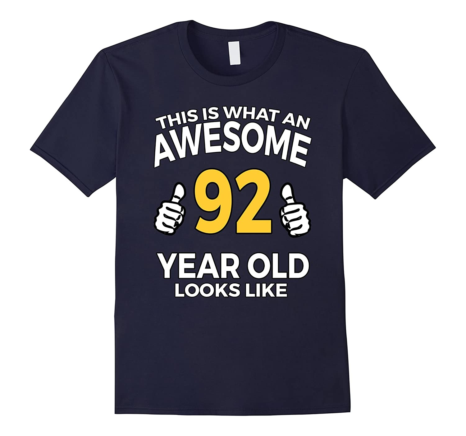 92 Year Old Birthday Gifts T Shirt for a Senior Man or Woman-TD
