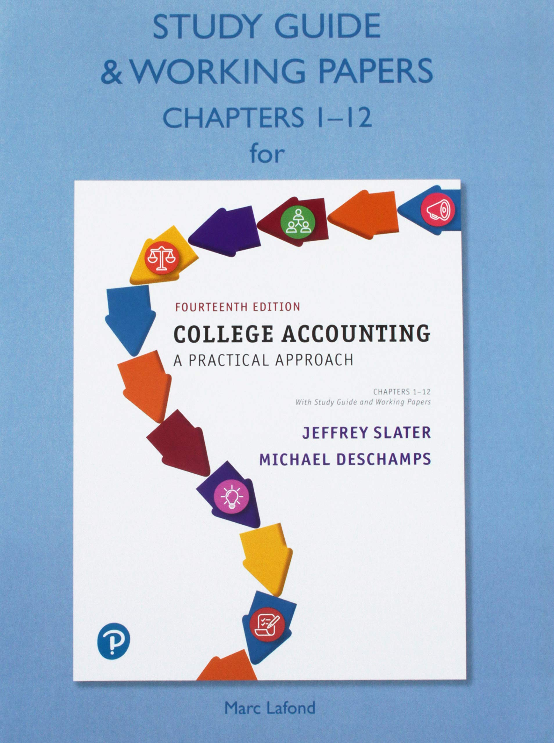 Study Guide & Working Papers for College Accounting: A Practical Approach,  Chapters 1-12: Jeffrey Slater, Mike Deschamps: 9780134734439: Books -  Amazon.ca