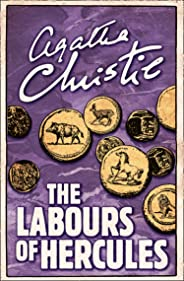 The Labours of Hercules (Poirot) (Hercule Poirot Series Book 26) (English Edition)