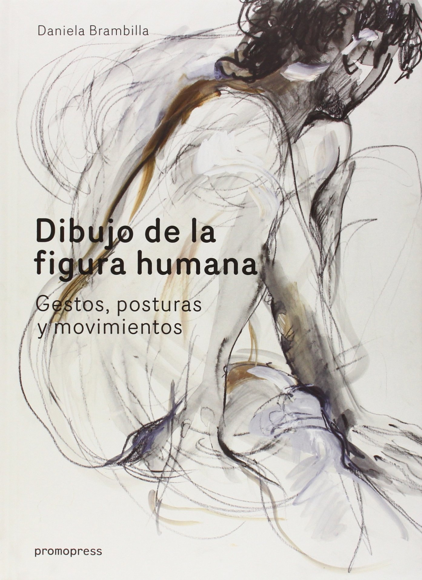 Dibujo De La Figura Human. Gestos, Posturas Y Movimientos: Amazon.es ...
