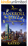 Bankroll Boyz: An Urban Fiction Romance Novel