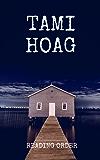 TAMI HOAG: THE BITTER SEASON, KOVAC/LISKA BOOKS, HENNESSY BOOKS, QUAID HORSES, DOUCET BOOKS, DEER LAKE BOOKS, ELENA ESTES BOOKS, OAK KNOLL BOOKS BY TAMI HOAG (English Edition)