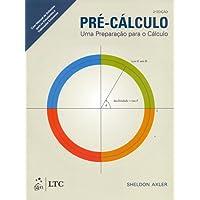 Pré-Cálculo. Uma Preparação Para o Cálculo-Manual de Soluções Para o Estudante