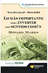 LO MAS IMPORTANTE PARA INVERTIR CON SENTIDO COMUN (Spanish Edition) eBook Kindle