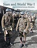 Siam and World War I: An International History