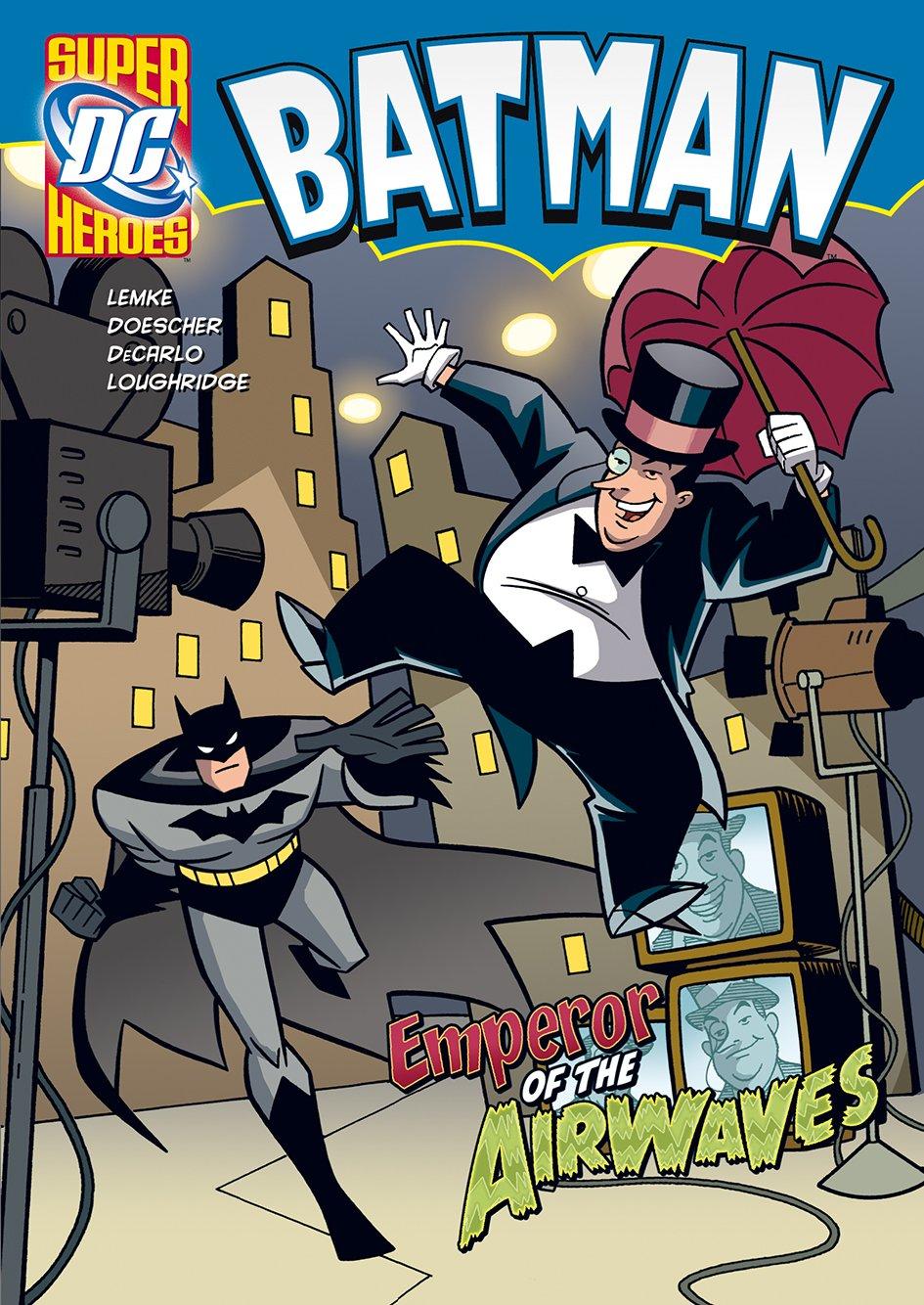 Read Online The Emperor of the Airwaves (DC Super Heroes. Batman) ebook