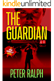 The Guardian: (A Josh Kennelly Gripping Crime Thriller Book 3)