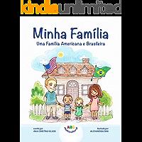 Minha Família: Uma Família Americana e Brasileira