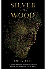Silver in the Wood (The Greenhollow Duology Book 1) Kindle Edition